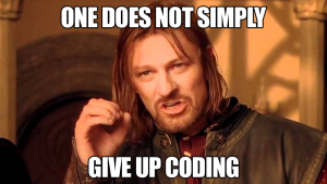 Give Up Coding