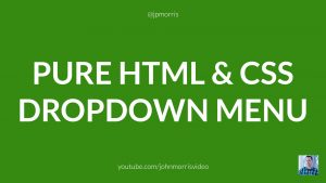 Pure HTML and CSS Dropdown Menu