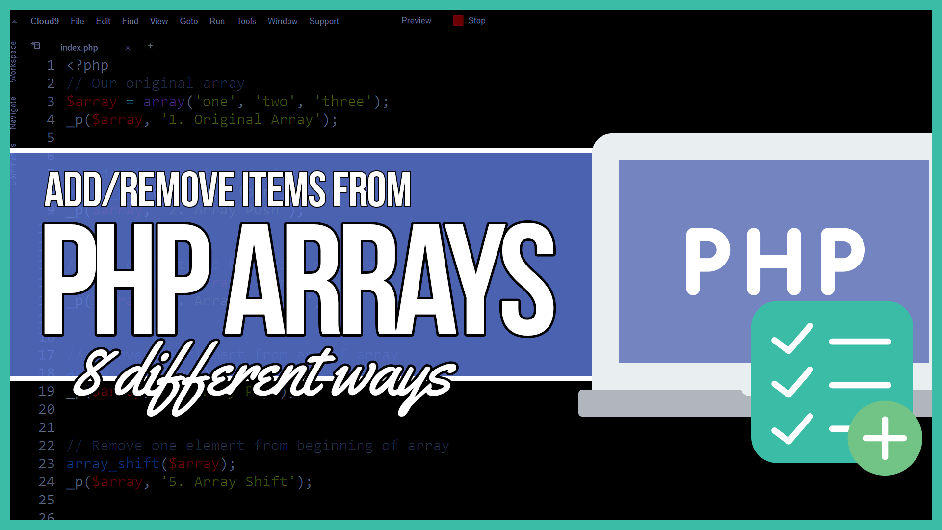 PHP Add To and Remove Elements From an Array - John Morris